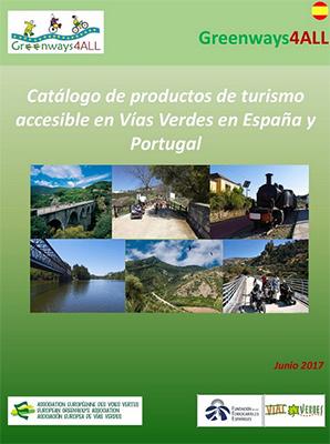 Nuevo cat logo de turismo accesible en v as verdes de for Oficina de turismo de portugal en madrid