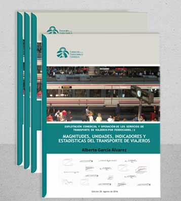 """""""Magnitudes, unidades, indicadores y estadísticas del transporte de viajeros"""", nueva publicación en Vía Libre Técnica"""