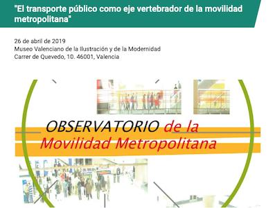 Decimosexta jornada del Observatorio de la Movilidad Metropolitana